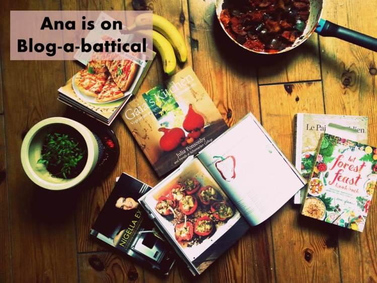 sabbatical, ana banana, blog, pause, inspiration, nigella, susan jane white, minimalist baker